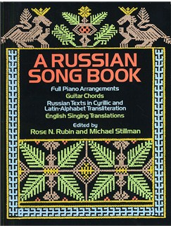 Rubin And Stillman (Eds): A Russian Songbook Books | Piano and Voice, with Guitar chord symbols