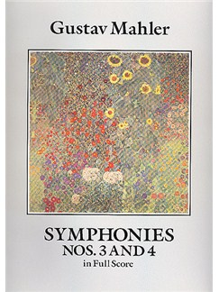 Gustav Mahler: Symphonies Nos. 3 And 4 (Full Score) Books | Orchestra
