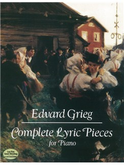 Edvard Grieg: Complete Lyric Pieces For Piano Books | Piano