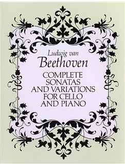 Beethoven: Complete Sonatas And Variations For Cello And Piano (Score) Books | Piano and Cello