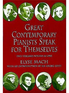 Elyse Mach: Great Contemporary Pianists Speak For Themselves Books | Piano