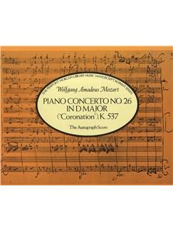 Piano Concerto No.26 In D Major K.537: The Autograph Score Books   Orchestra