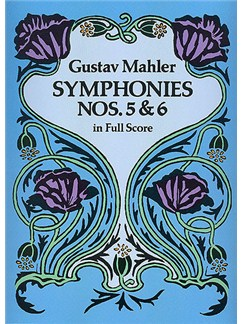 Gustav Mahler: Symphonies Nos. 5 And 6 (Full Score) Books | Orchestra