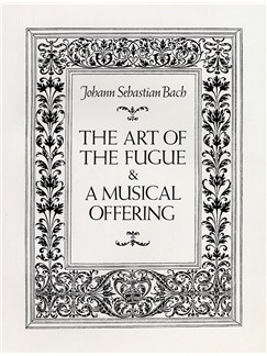 J.S. Bach: The Art Of The Fugue And A Musical Offering Books | Chamber Group