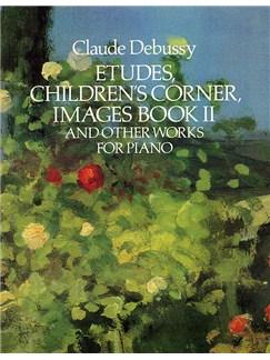 Claude Debussy: Etudes Children's Corner Images Book II Books | Piano