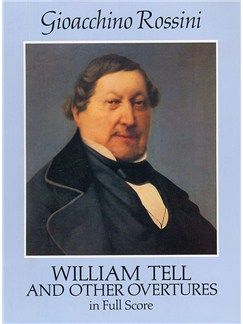 Gioacchino Rossini: William Tell And Other Overtures (Full Score) Books | Orchestra