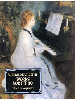 Emmanuel Chabrier: Works For Piano Books | Piano