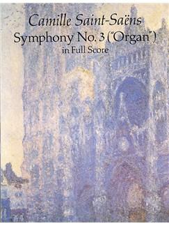 Camille Saint-Saens: Symphony No. 3 (Organ) Books | Orchestra