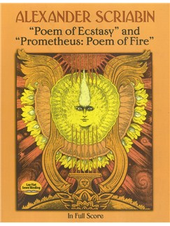 Alexander Scriabin: Poem Of Ecstasy And Prometheus: Poem Of Fire Books | Orchestra