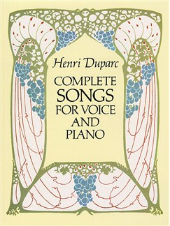 Henri Duparc: Complete Songs For Voice And Piano Books | Medium - High Voice, Piano