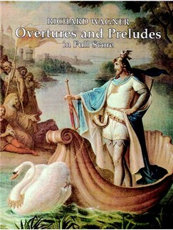 Richard Wagner: Overtures And Preludes Books | Orchestra