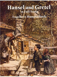 Engelbert Humperdinck: Hansel And Gretel Books | Opera