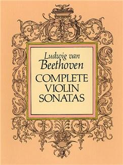 Ludwig Van Beethoven: Complete Violin Sonatas Books | Violin, Piano Accompaniment