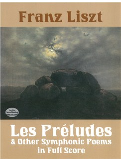 Franz Liszt: Les Preludes And Other Symphonic Poems Books | Orchestra