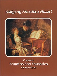 W.A. Mozart: Complete Sonatas And Fantasies For Solo Piano Books | Piano