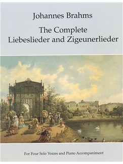 Johannes Brahms: The Complete Liebeslieder And Zigeunerlieder Books | Soprano Solo, Alto, Tenor, Bass, Piano