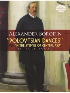 Alexander Borodin: 'Polovstian Dance's And 'In The Steppes Of Central Asia' Books | Orchestra
