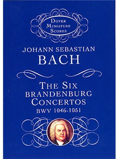 J.S. Bach: The Six Brandenburg Concertos BWV 1046-1051 Books | Orchestra