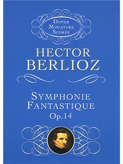 Hector Berlioz: Symphonie Fantastique Op.14 Books | Orchestra