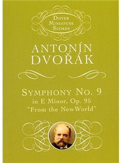 Antonin Dvorak: Symphony No. 9 In E Minor Op.95 'From The New World' Books | Orchestra