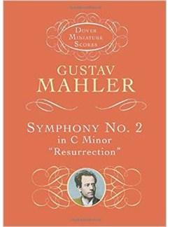 Gustav Mahler: Symphony No. 2 In C Minor 'Resurrection' Books | Orchestra