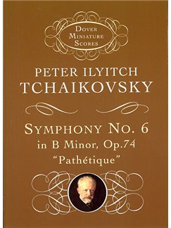 Peter Ilyitch Tchaikovsky: Symphony No. 6 In B Minor, Op.74 'Pathetique' Books | Orchestra