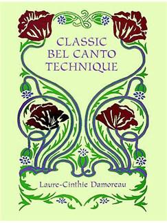 Laure-Cinthie Damoreau: Classic Bel Canto Technique Books |