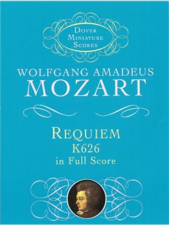W.A. Mozart: Requiem K.626 (Miniature Score) Books | Soprano, Alto, Tenor, Bass, Orchestra