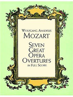 Mozart: Seven Great Opera Overtures In Full Score Books | Orchestra
