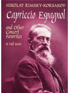 Rimsky-Korsakov: Capriccio Espagnol and other Concert Favorites in Full Score Books | Orchestra