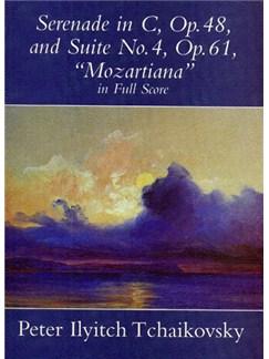 Tchaikovsky: Serenade In C Op.48 / Suite No.4 'Mozartiana' Op.61 (Full Score) Books | Orchestra