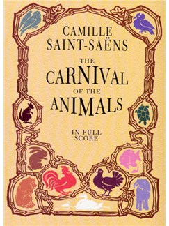 Camille Saint-Saens: The Carnival Of The Animals (Full Score) Books | Orchestra