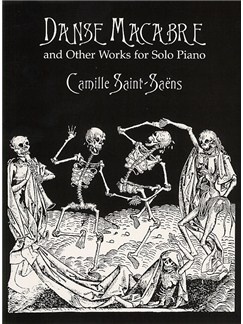 Camille Saint-Saens: Danse Macabre And Other Works For Solo Piano Books | Piano