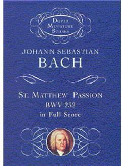 J.S. Bach: St. Matthew Passion (Miniature Score) Books | Soprano, Alto, Tenor, Bass, Orchestra