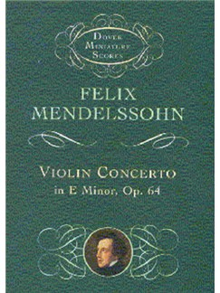 Felix Mendelssohn: Violin Concerto In E Minor (Miniature Score) Books | Violin, Orchestra