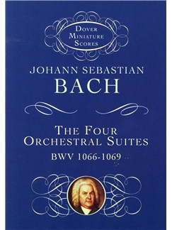 J.S. Bach: The Four Orchestral Suites BWV 1066-1069 (Study Score) Books | Orchestra