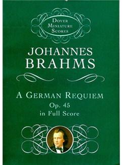 Johannes Brahms: A German Requiem Op.45 (Miniature Score) Books | Soprano, Alto, Tenor, Bass, Orchestra