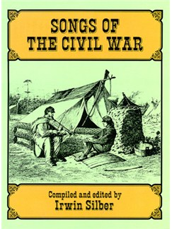 Songs Of The Civil War Books | Voice, Piano Accompaniment (with Chord Symbols)