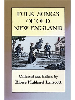 Folk Songs Of Old New England Books | Voice, Piano Accompaniment