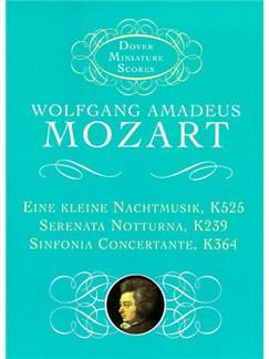 Mozart: Eine Kleine Nachtmusik K525, Serenata Notturna K239, Sinfonia Concertante K364 Books | Orchestra