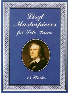 Franz Liszt: Liszt Masterpieces For Solo Piano Books | Piano