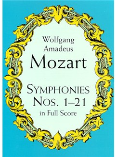 Mozart: Symphonies Nos. 1-21 In Full Score Books | Orchestra