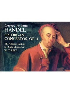 George Frideric Handel: Six Organ Concertos Op.4 Books | Organ