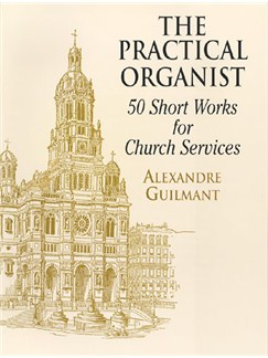 Guilmant: The Practical Organist Books | Organ