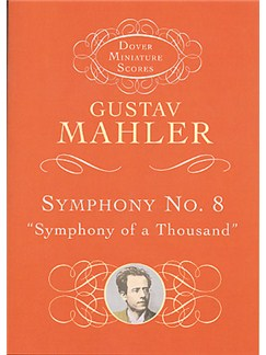 Mahler: Symphony No.8 'Symphony Of A Thousand' Books | Orchestral