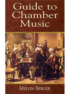 Melvin Berger: Guide To Chamber Music Books |