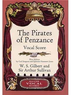 Gilbert And Sullivan: The Pirates Of Penzance Vocal Score Books | Soprano, Alto, Tenor, Bass and Piano