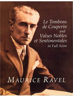 Ravel: Le Tombeau De Couperin And Valses Nobles Et Sentimentales In Full Score Books | Orchestral