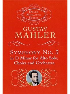 Gustav Mahler: Symphony No.3 In D Minor (Miniature Score) Books | Alto Solo, SATB, Orchestra