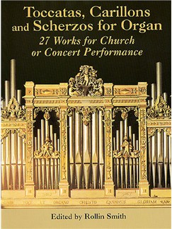 Toccatas, Carillons And Scherzos For Organ Books | Organ